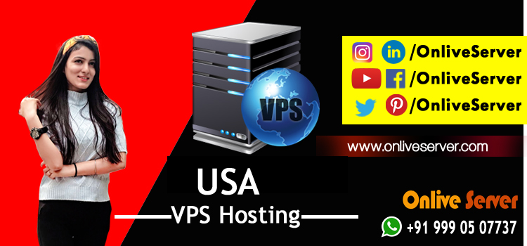 USA VPS Hosting Offers Reliable Support To Your Business