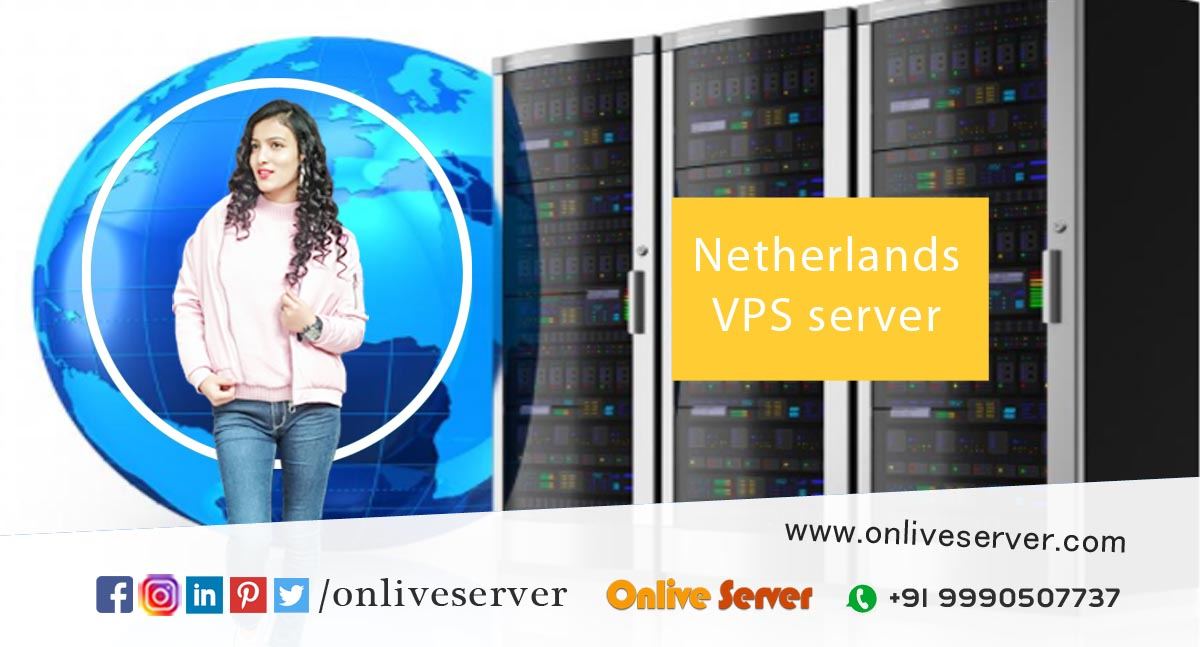 Incredible Server Hosting Opportunity with The Classy and Trendy Netherlands VPS
