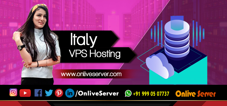 The Best Excellent Features Of Italy VPS Hosting plans